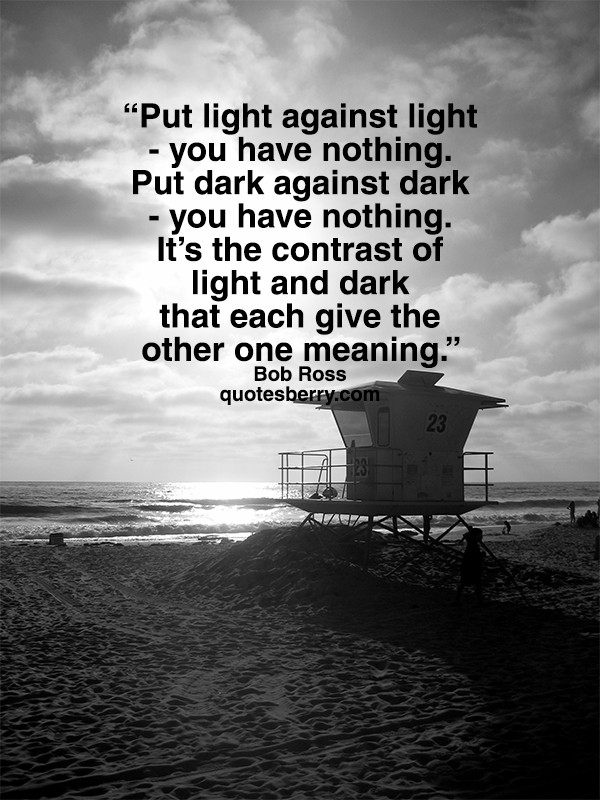 Bob Ross Quotes About Light Wwwpicswecom