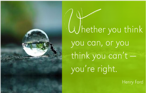 whether-you-think-you-can-or-think-you-can_t-you_re-right
